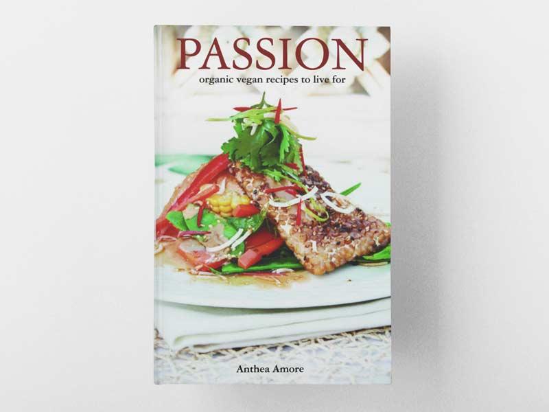 Passion Vegan Cookbook Cover Graphic Design By Mango Tree Media