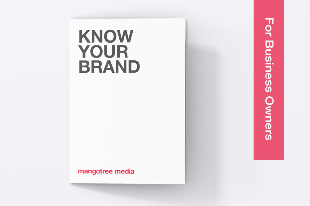 Knowing Your Brand Mango Tree Media